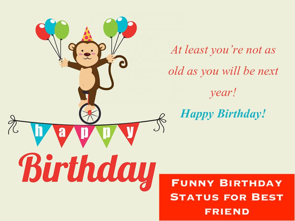 Admirable Best 50 Funny Birthday Status For Best Friend And Birthday Wishes Funny Birthday Cards Online Alyptdamsfinfo