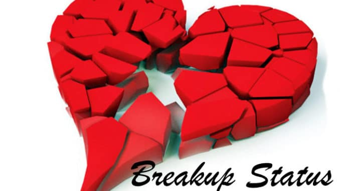 Breakup Status 100 Breakup Status And Sad Breakup Quotes In English