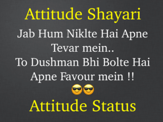 Attitude Shayari and Attitude Status